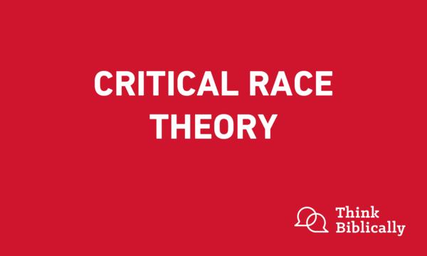 Critical Race Theory Think Biblically Biola University