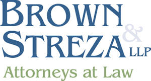 Brown & Streza LLP, Attorneys at Law