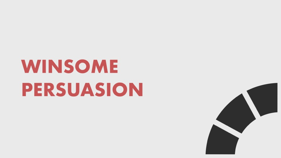 text: Winsome Persuasion