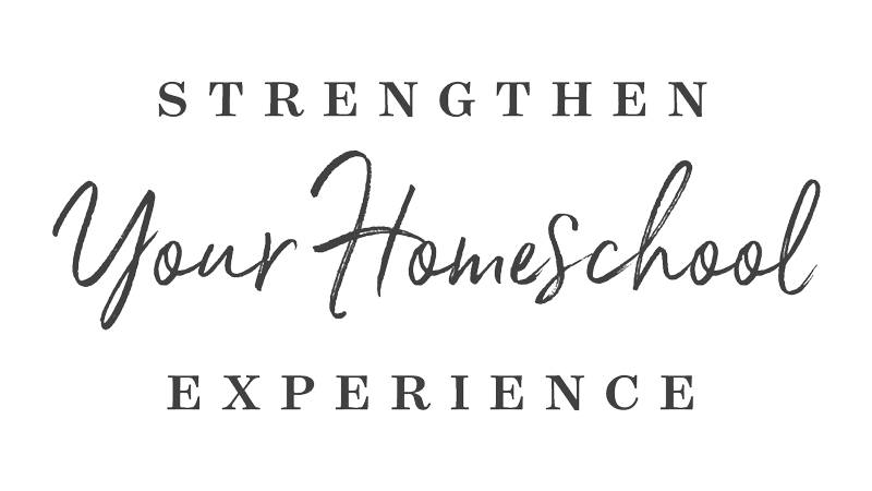 Strengthen your homeschool experience