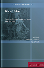 Cover of Biblical Ethics: Tensions Between Justice and Mercy, Law and Love by Markus Zehnder