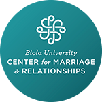 Biola University: Center for Marriage & Relationships