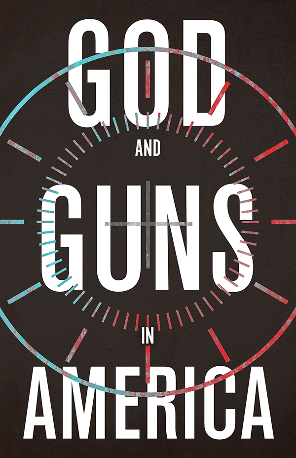 God and Guns in America Book Cover