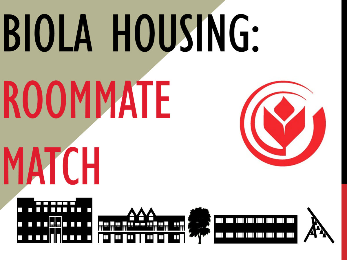 Biola Housing: Roommate match
