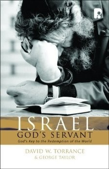 "Book Cover of ""Israel God's Servant"" by Torrance"