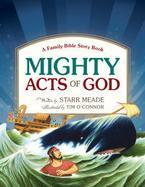 """""""Mighty Acts of God"""" Children's Bible"""