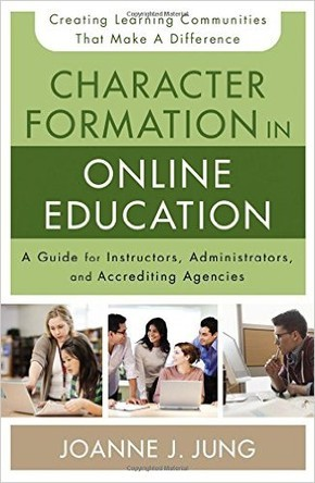 "Book Cover of ""Character Formation in Online Education"""