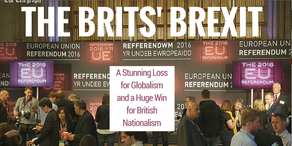 "Crowd of people at the 2016 European Referendum with the words ""The Brits' Brexit: A Stunning Loss for Globalism and a Huge Win for British Nationalism"""
