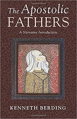 """Cover of """"The Apostolic Fathers"""" by Kenneth Berding"""
