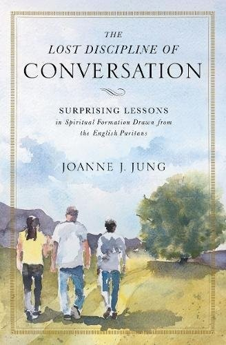 "Cover of ""The Lost Discipline of Conversation"""
