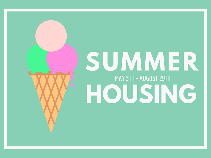 Summer Housing May 5th-August 29th