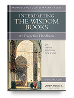 Cover of Interpreting the Wisdom Books: An Exegetical Handbook