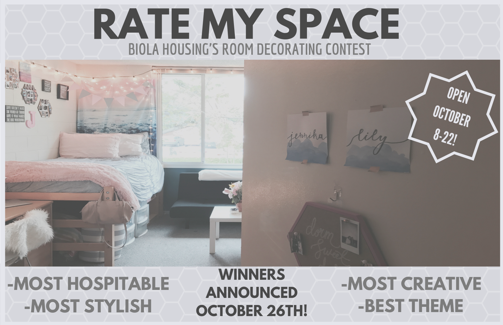 Rate My Space poster with background photo of decorated room and words Open October 8-22 printed on it