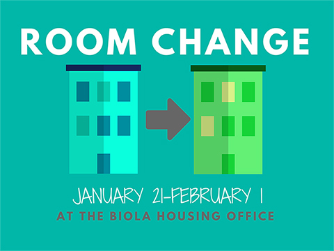Room Change January 21 to February 1 at the Housing Office