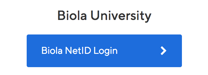 Biola NetID Login button