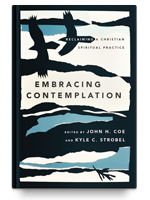 Cover of Embracing Contemplation: Reclaiming a Christian Spiritual Practice by John H. Coe