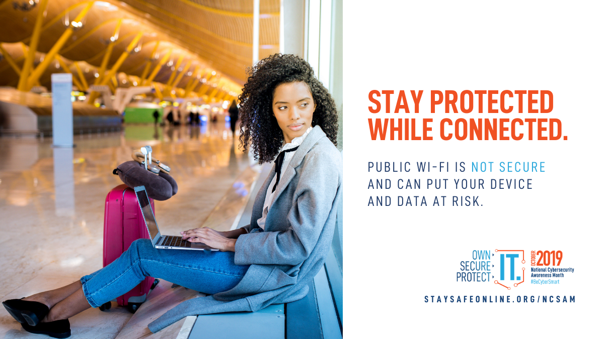 """A woman with a laptop sits in an airport. """"Stay protected while connected. Public Wi-Fi is not secure and can put your device and data at risk."""""""