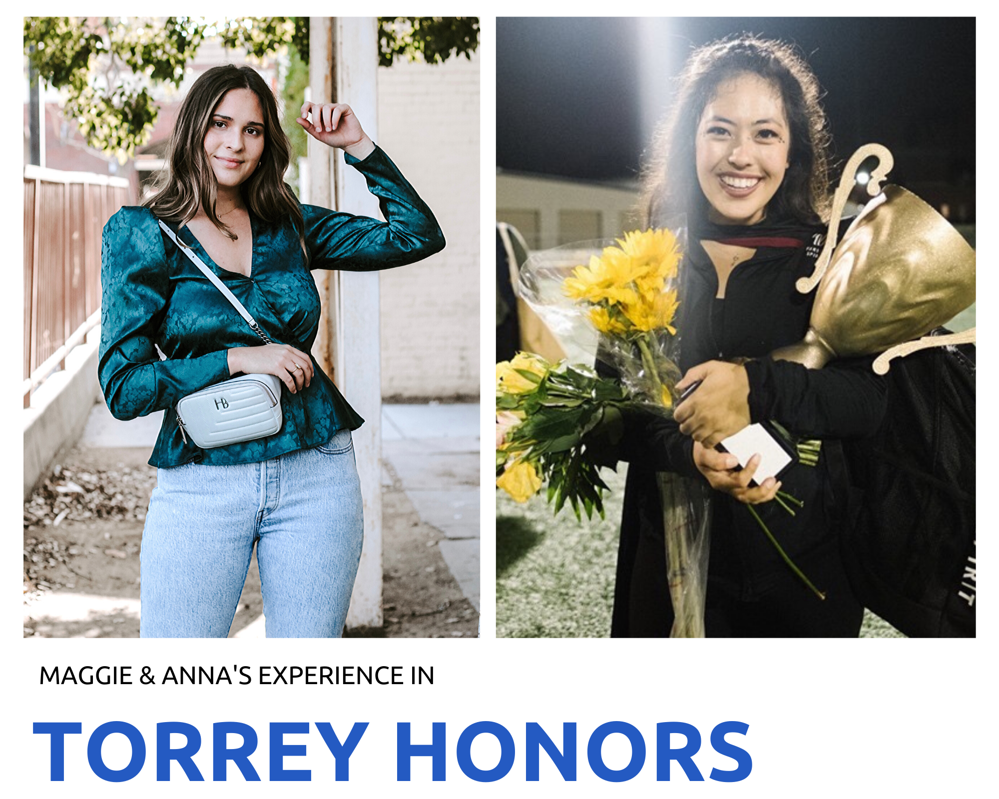 Anna and Maggie's Experience in Torrey Honors