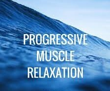Graphic that says Progressive Muscle Relaxation