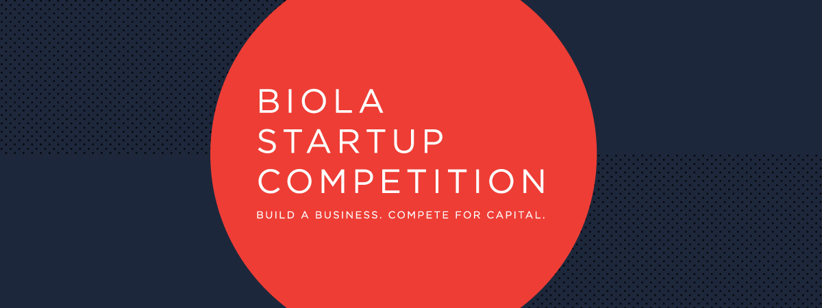 Biola Startup Competition
