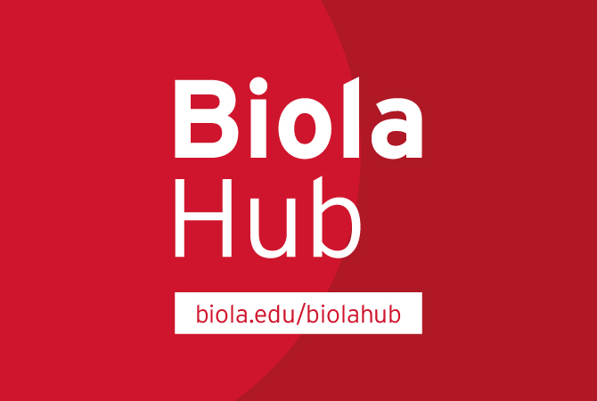 visit the Biola Hub page at biola.edu/biolahub