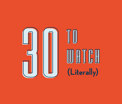 30 to Watch Literally feature banner